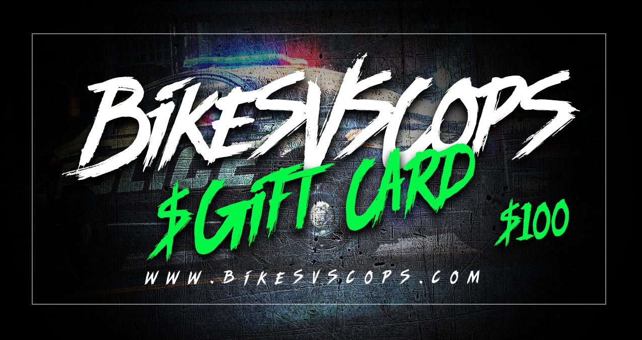 BIKES VS COPS - GIFT CARD