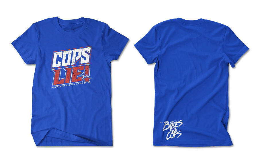 T-SHIRT - COPS LIE