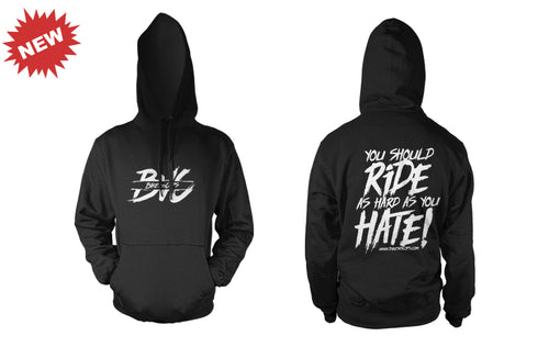 HOODIE - RIDE AS HARD AS YOU HATE