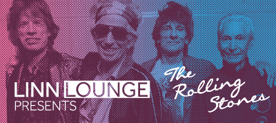 Linn Lounge: The Rolling Stones 22.3.18