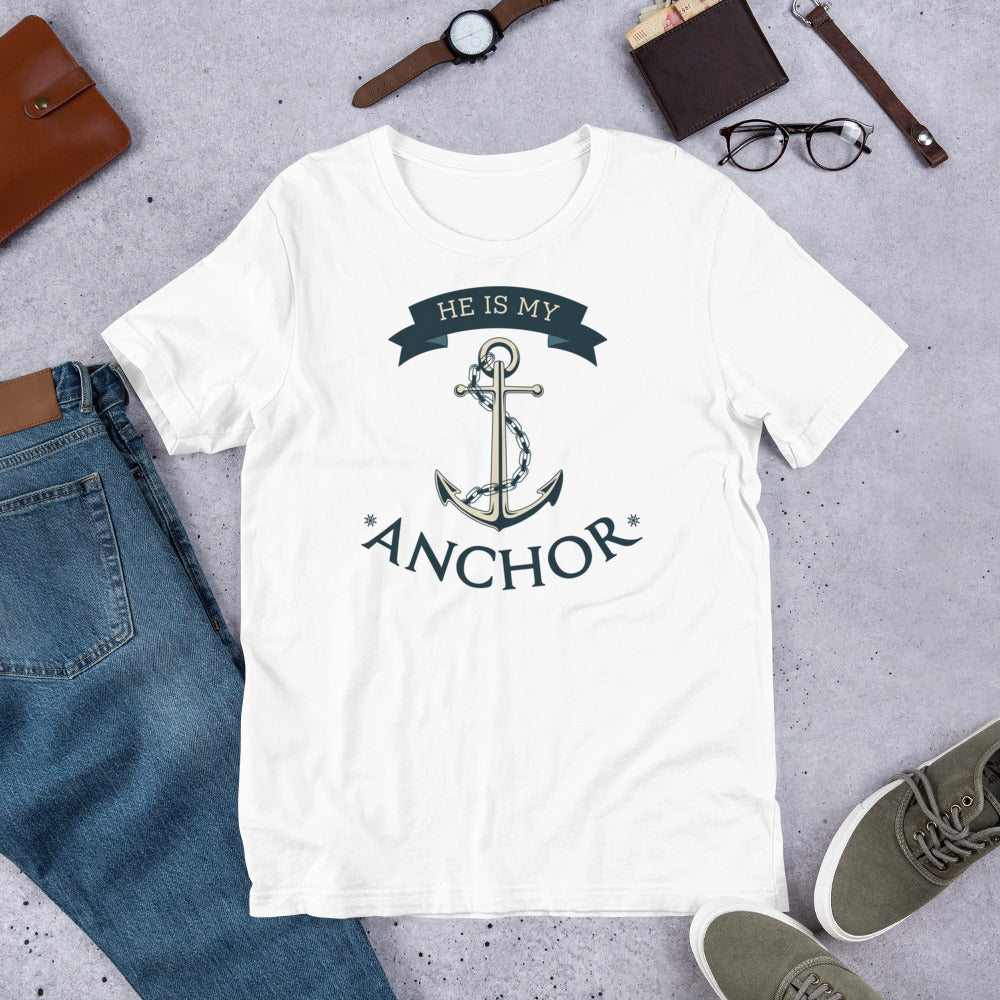 He is My Anchor | Cruise Shirt | Highwind Travel