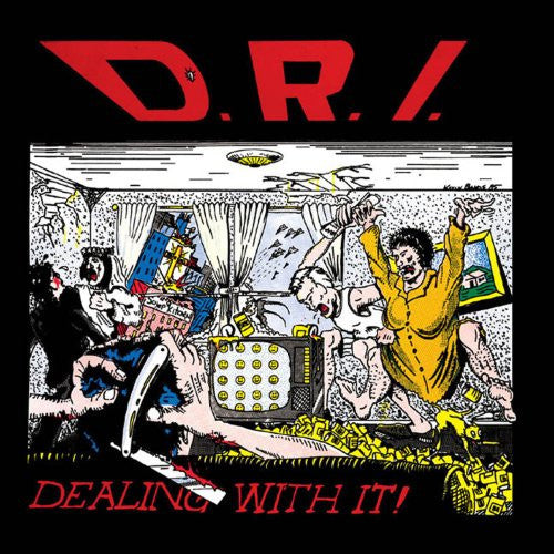D.R.I. ‎– Dealing With It! LP