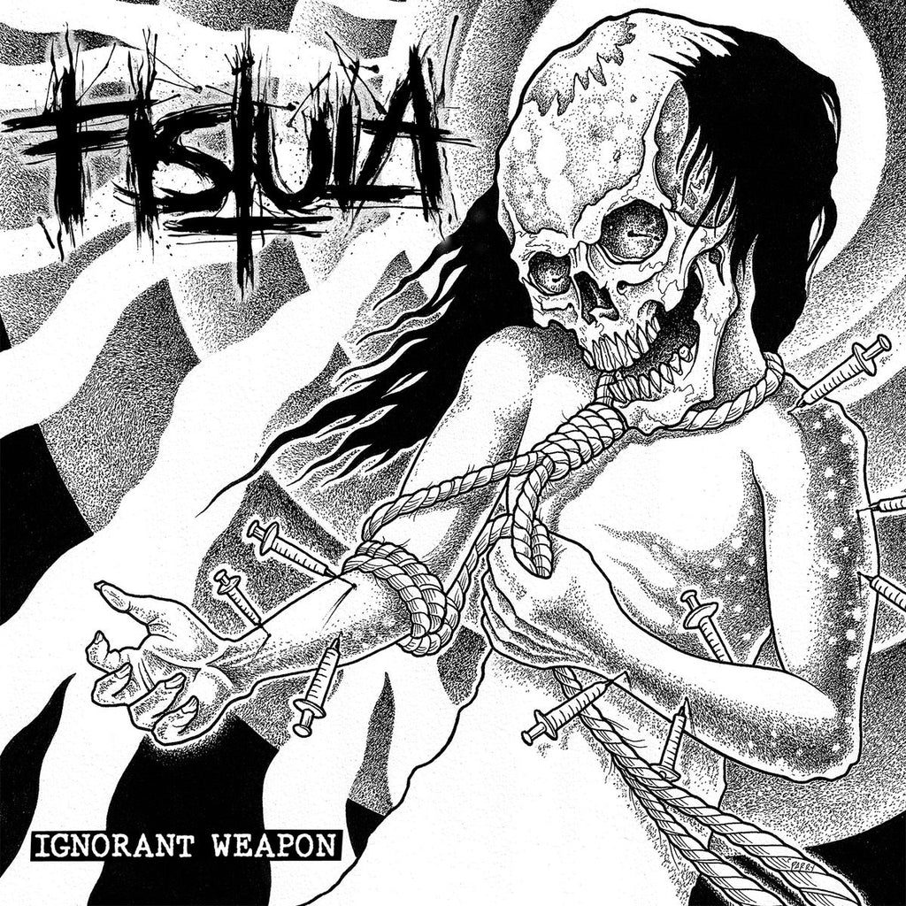 Fistula ‎– Ignorant Weapon 7""