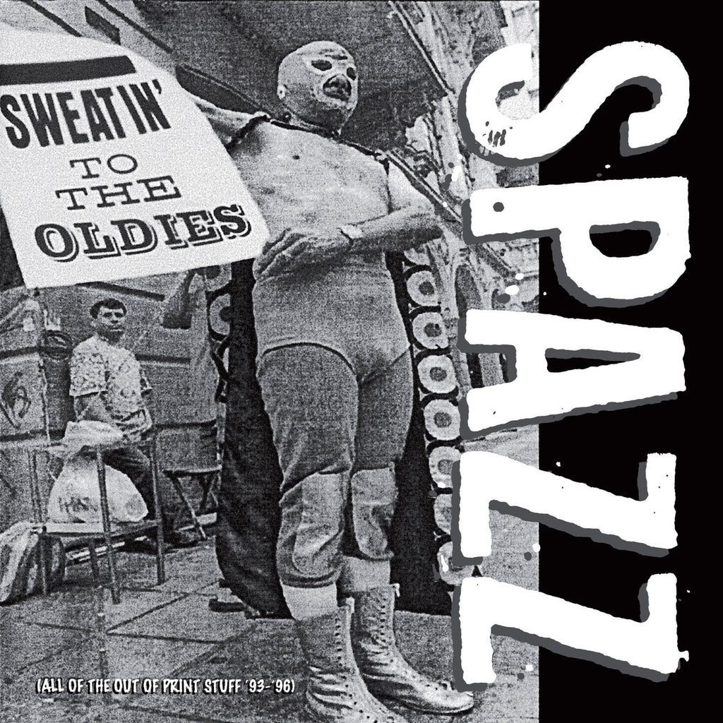 Spazz ‎– Sweatin' To The Oldies 2xLP