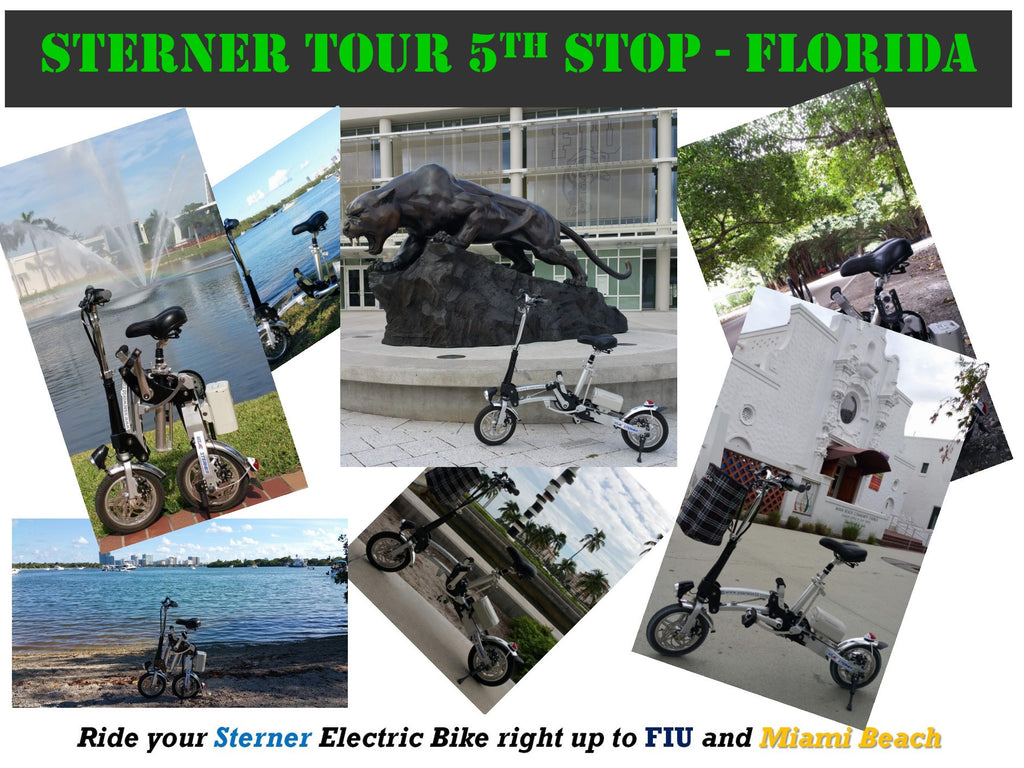 Sterner Tour 5th Stop - Florida. Ride your Sterner Electric Bike right up to FIU and Miami Beach
