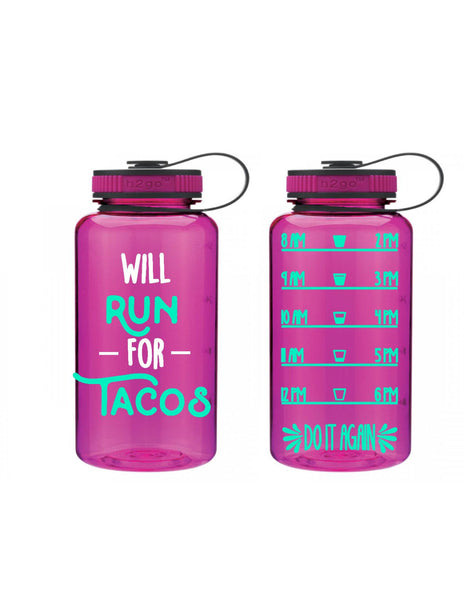 Will Run For Tacos Custom 32 oz Water Bottle - Daily Motivation - Funny -  Workout - Motivation - Fitness -  Water Tracker -
