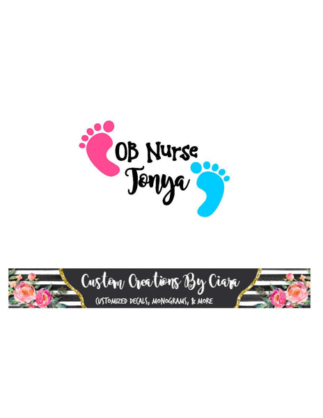 Name Nurse Decal - NICU Nurse Decal - Nurse Name Monogram - Nurse Name Decal - Nursing - Nurse Gift - Baby Feet - Stethoscope Decal
