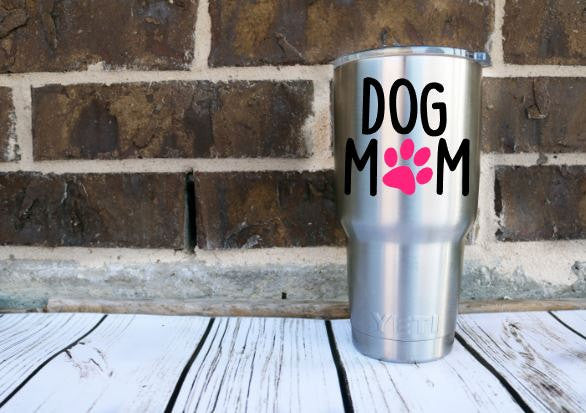 Dog Mom Decal for Yeti, Car, Laptop , Any Hard Surface! 1 Color / 2 Colors / Glitter - Fur Mom - Adopt - Puppy - Lab - Paw