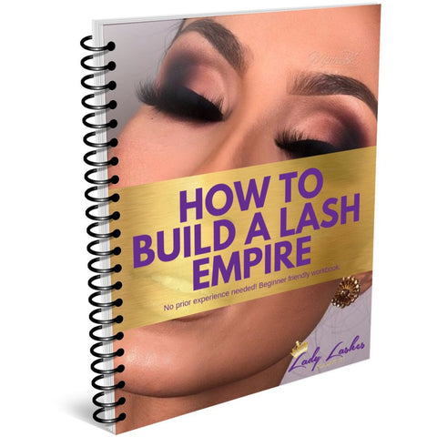 HOW TO BUILD A LASH EMPIRE- E BOOK