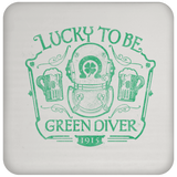 Lucky To Be Green Diver Coaster