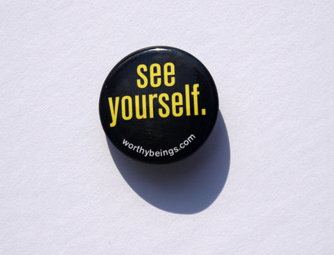 See Yourself Button