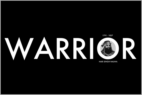Warrior - Hari Singh Nalwa - B-Coalition Clothing Company