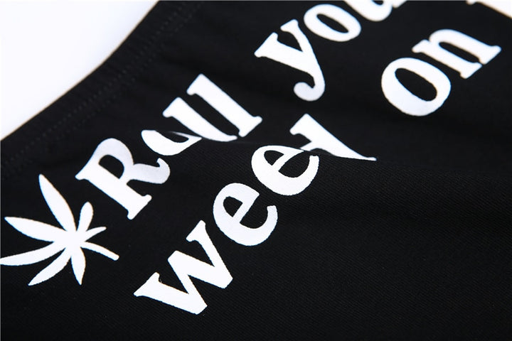 "Women's Summer Cotton Panties With ""Roll Your Weed On It"" Printed"