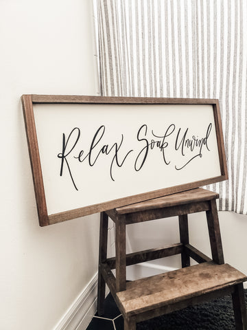Relax Soak Unwind Wood Bathroom Sign