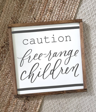 Caution Free Range Children Wood Framed Sign