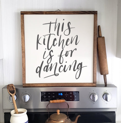 This Kitchen Is For Dancing Wood Framed Kitchen Sign