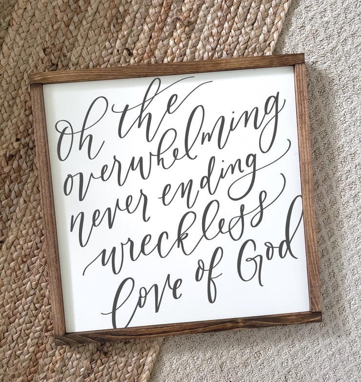 Wreckless Love Of God Wood Framed Sign | FREE U.S. Shipping