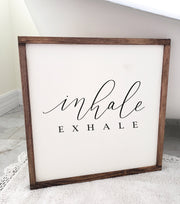 Inhale Exhale Wood Framed Sign