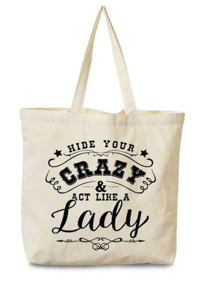 """Hide Your Crazy"" Canvas Tote"