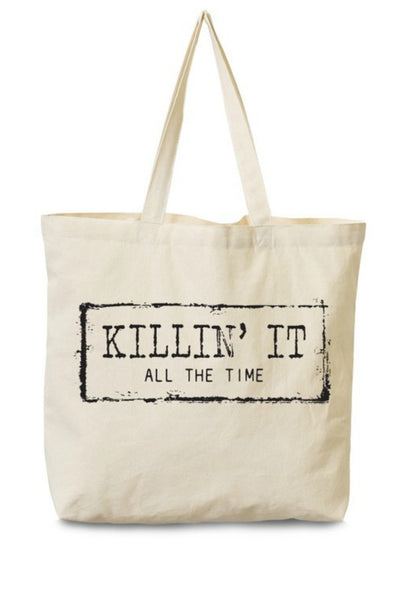 """Killing It"" Canvas Tote"