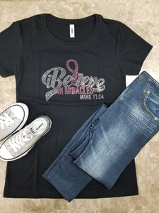 I Believe In Miracles (Breast Cancer) Bling Tee