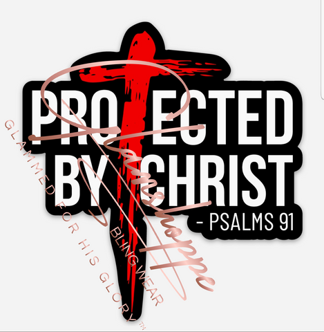 Protected By Christ •Vinyl Decal'Sticker