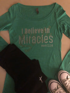 L/S I Still Believe In Miracles Bling Tee -New