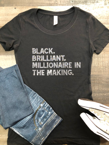 Black Brilliant Millionaire In The Making Bling Tee