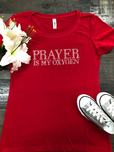 Prayer Is My Oxygen (red)