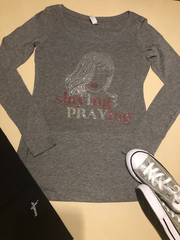 L/S Slaying and Praying Bling Tee -New