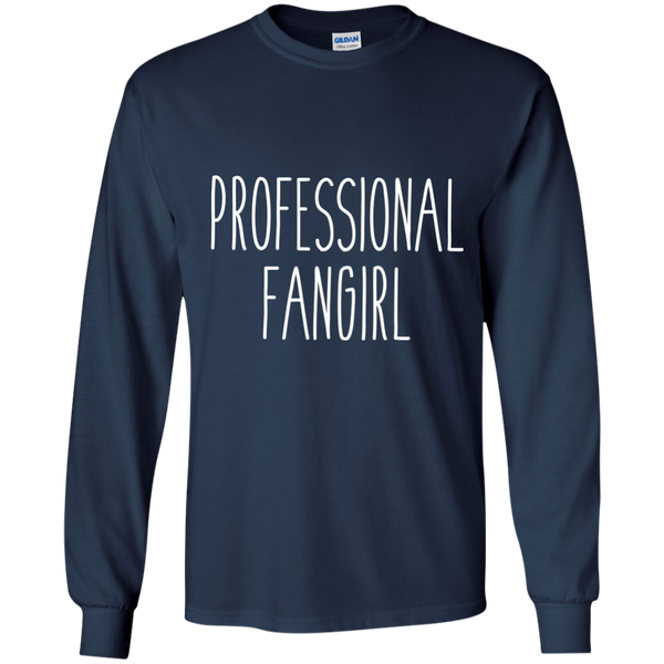 Professional Fangirl Long Sleeve