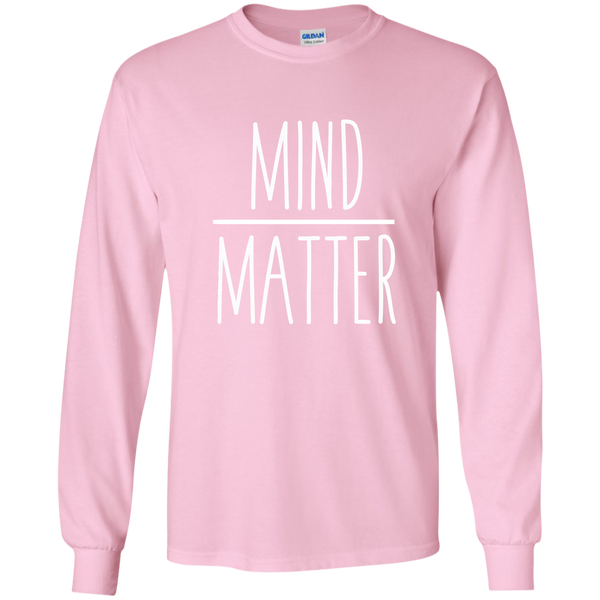 Mind Over Matter Long Sleeve