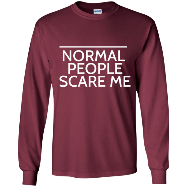 Normal People Scare Me Long Sleeve
