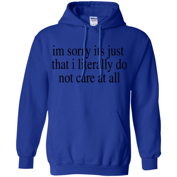 Literally Do Not Care Hoodie *Light