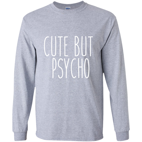 Cute But Psycho Long Sleeve