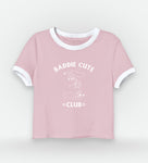 Half T-Shirt Baddies Cute Club
