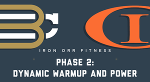 Phase 2 - Week 3: Dynamic Warmup and Power