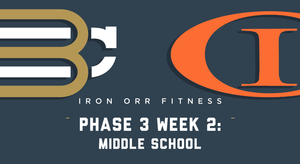 Phase 3 - Week 2: Middle School Workouts