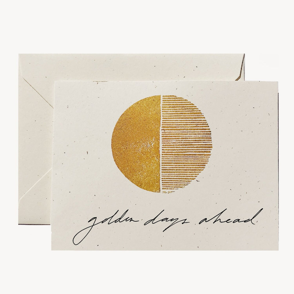 Golden Days Ahead Card - Wilde House Paper