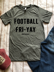 Football FRI-YAY *any day