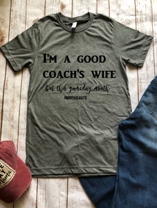 I'm a Good Coach's Wife