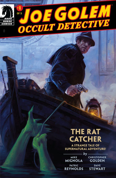 Joe Golem Occult Detective: The Rat Catcher #01