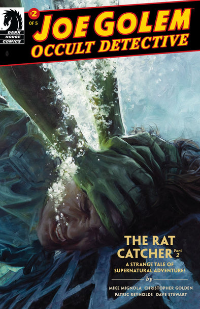 Joe Golem Occult Detective: The Rat Catcher #02