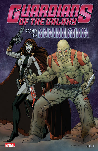 Guardians of the Galaxy Road to Annihilation TP Vol. 01
