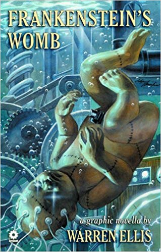 Warren Ellis Frankenstein's Womb TP