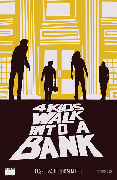 4 Kids Walk Into a Bank #05