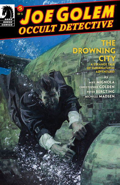Joe Golem Occult Detective: The Drowning City #05