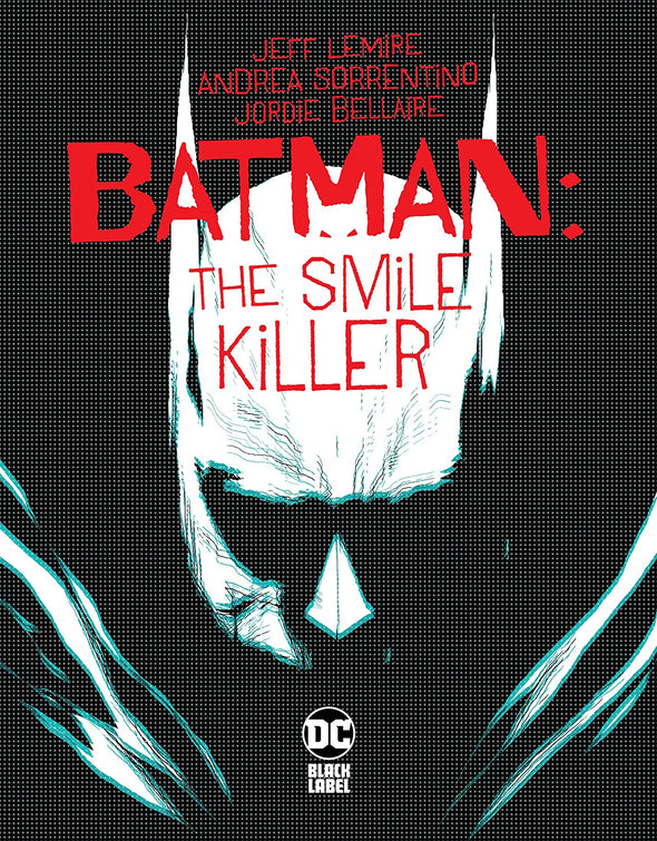 Batman The Smile Killer (2020) #01