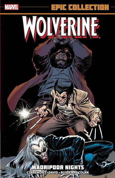 Wolverine Epic Collection TP Vol. 01: Madripoor Nights