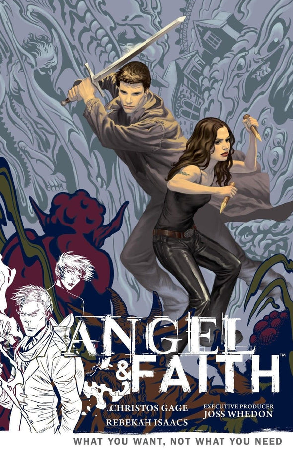 Angel & Faith: Season 09 Vol. 05 TP: What You Want, Not What You Need